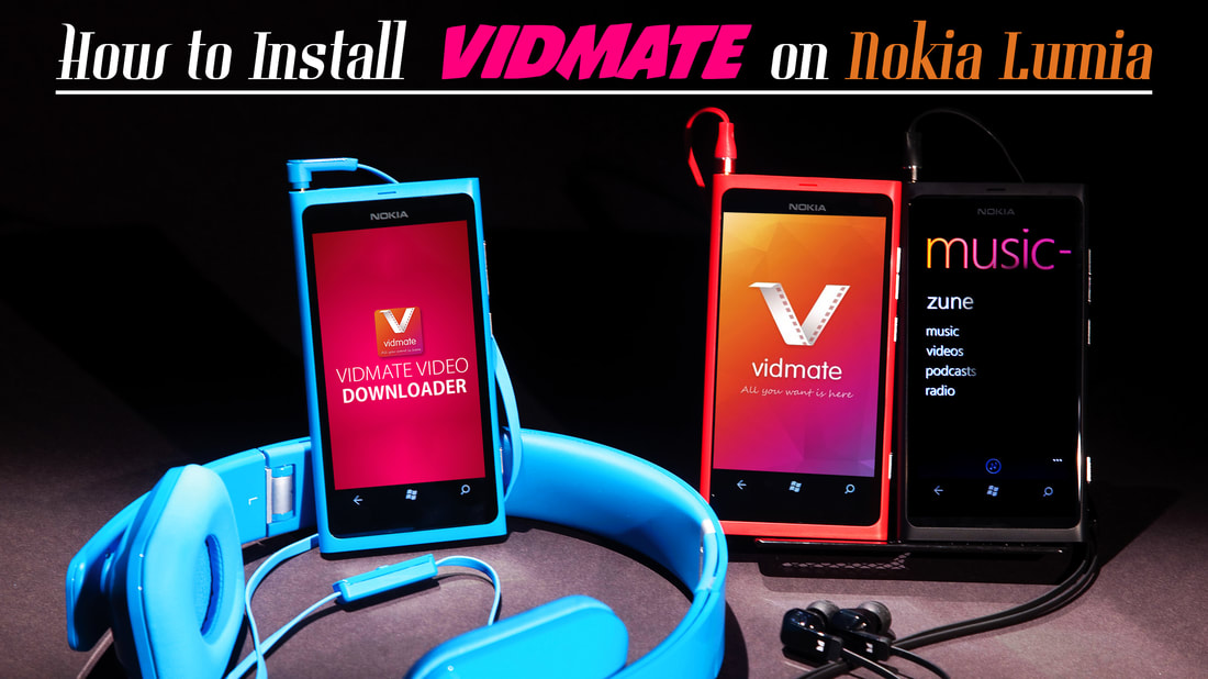 Vidmate video downloader for nokia lumia mobiles download vidmate key features of vidmate application for nokia lumia devices ccuart Image collections